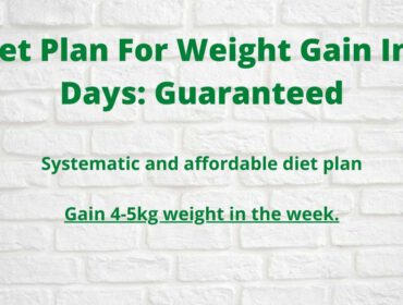 Diet Plan For Weight Gain In 7 Days